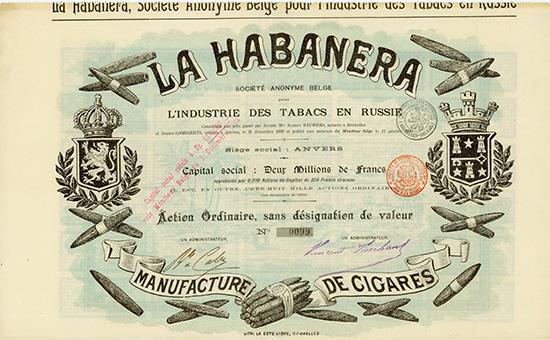La Habanera Societe Anonyme Belge pour l'Industrie des Tabacs en Russie