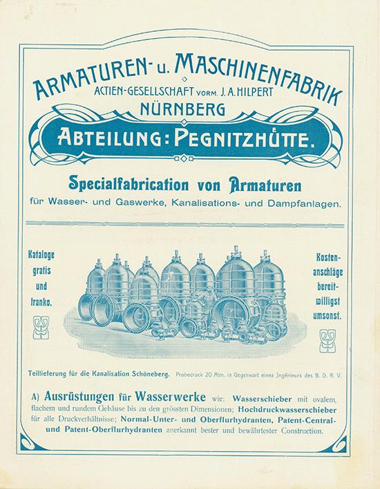 Armaturen- u. Maschinenfabrik Actien-Gesellschaft vorm. J .A. Hilpert, Abteilung Pegnitzhütte