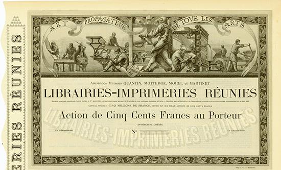 Librairies-Imprimeries Reunies Anciennes Maisons Quantin, Motteroz, Morel et Marinet S.A.