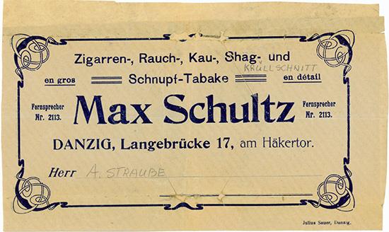 Max Schultz, Zigarren-, Rauch-, Kau-, Shag- und Schnupf-Tabake