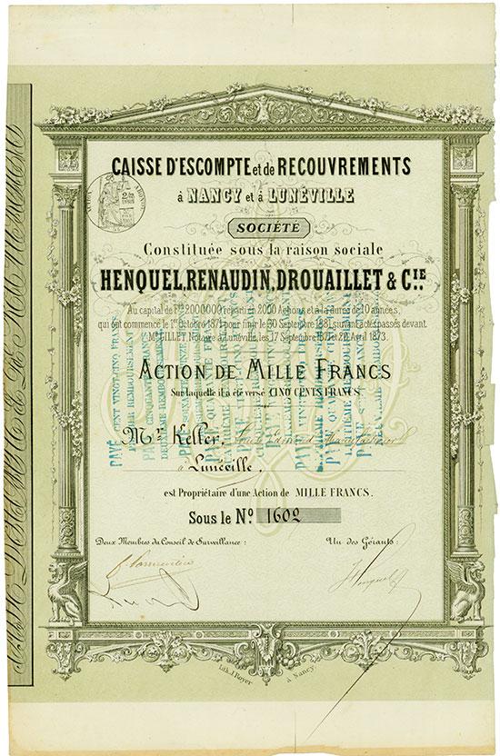 Caisse d'Escompte et de Recouvrements à Nancy et à Lunéville Henquel, Renaudin, Drouaillet & Cie.