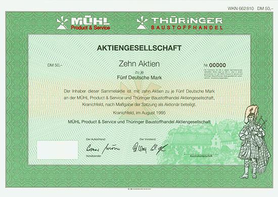 Mühl Product & Service und Thüringer Baustoffhandel AG